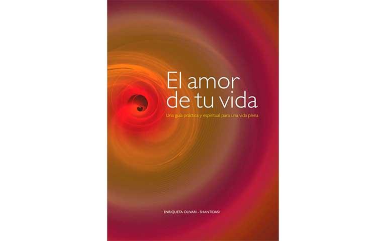 El amor de tu vida, autor: Enriqueta Olivari.