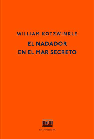 El nadador en el mar secreto / Autor: William Kotzwinkle