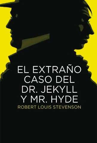 El extraño caso del Dr. Jekyll y Mr. Hyde / Autor: Robert Louis Stevenson