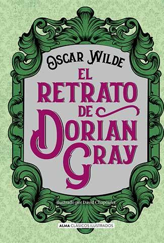 El Retrato de Dorian Gray / Autor: Oscar Wilde