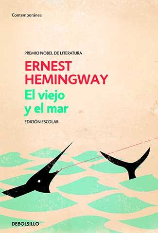El viejo y el mar  / Autor: Ernest Hemingway