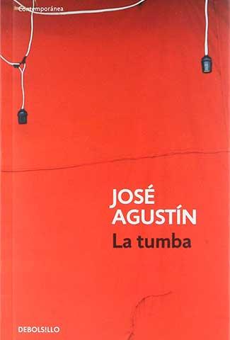 La tumba / Autor: José Agustín, libros cortos