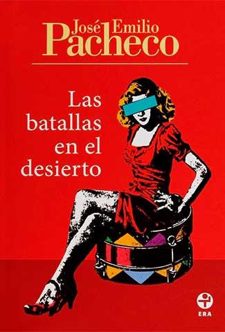 Las batallas en el desierto / Autor: José Emilio Pacheco libros cortos para adolescentes