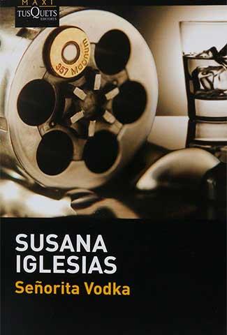 Señorita Vodka / Autor: Susana Iglesias