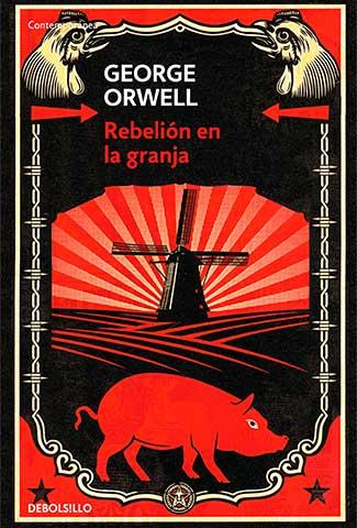 Rebelión en la granja / Autor: George Orwell
