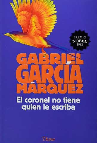 El coronel no tiene quien le escriba / Autor: Gabriel García Márquez